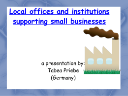 Local offices and institutions supporting small businesses