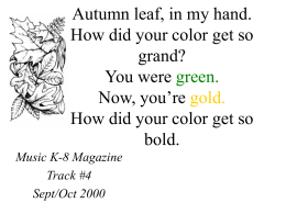 Autumn Leaf Autumn leaf, in my hand. How did your color get so