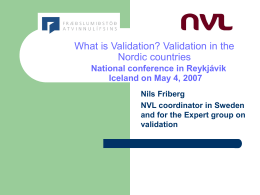 Validation policy and practice in the Nordic countries