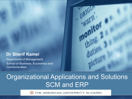 Organizational Applications and Solutions SCM and ERP