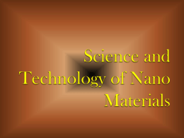 Quantum Confinement Properties of Nano Materials