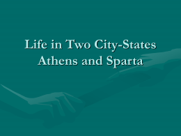 Life in Two City-States Athens and Sparta