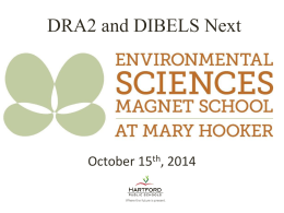 DIBELS Next Parent Presentation - Environmental Sciences Magnet