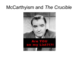 McCarthyism and The Crucible - LaPazColegioWiki2013-2014