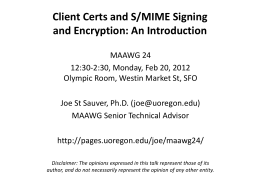 Client Certs and S/MIME Signing and Encryption: An