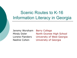 Scenic Routes to K16 Information Literacy in Georgia