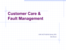 Customer Care and Fault Management