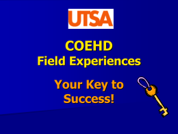 Your Key to Success - UTSA College of Education