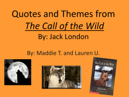 Quotes and Themes from The Call of the Wild