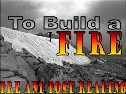 """To Build a Fire"""