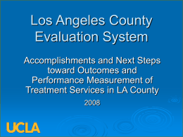 Accomplishments - Los Angeles County Evaluation System (LACES)