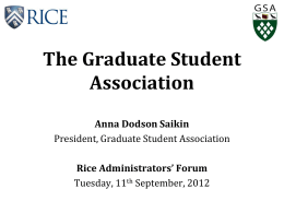 Graduate Student Association - Rice University Administrators` Forum