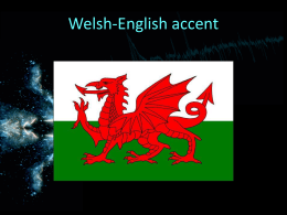 Welsh English - mylinguisticsstory