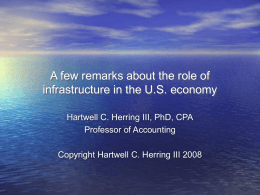 A few remarks about the role of infrastructure in the U.S. economy