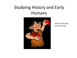 Studying History and Early Humans