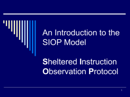An Introduction to the SIOP Model