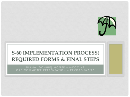 S-60/OPR Required Forms and Final Steps