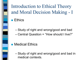 Introduction to Ethical Theory and Moral Decision Making