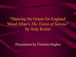 Dancing the Orient for England: Maud Allan`s The