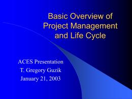 Basic Overview of Project Management and Life Cycle