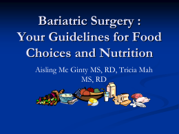 Bariatric Surgery : Your Guidelines for Food Choices and Nutrition