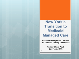 New York`s Transition to Medicaid Managed Care