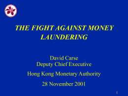 The Fight Against Money Laundering