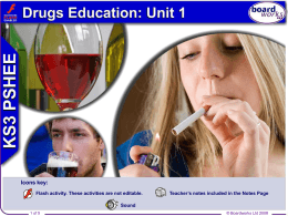 Drugs Education: Unit 1
