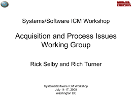 Systems/Software ICM Workshop Acquisition and Process Issues