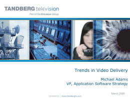 April – Trends in Video Delivery