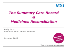 How the Summary Care Record is being used to Support Medicines