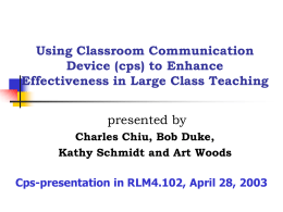 Using Classroom Communication Device (cps) to Enhance