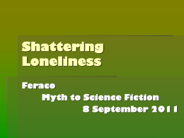 Shattering Loneliness