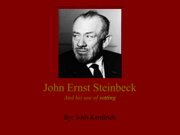 John Ernst Steinbeck And his use of setting
