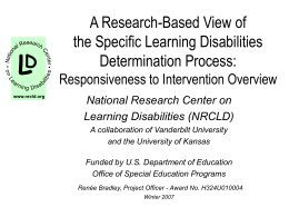 A Research-Based View of Specific Learning Disabilities: RtI Overview
