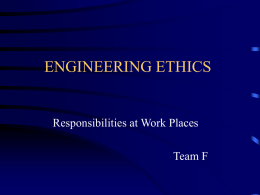 ENGINEERING ETHICS - WORKPLACE EXPERIENCE