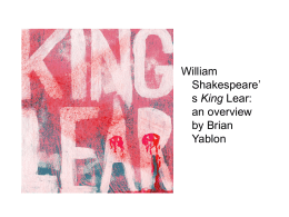 Shakespeare`s King Lear: An Overview