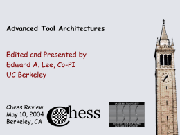 PPT - Chess - Center for Hybrid and Embedded Software Systems