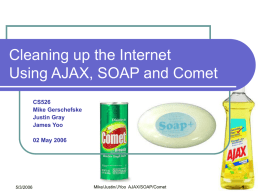 An Analysis of AJAX Featuring SOAP and Comet