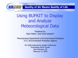 Using BUFKIT to Display and Analyze Meteorological Data