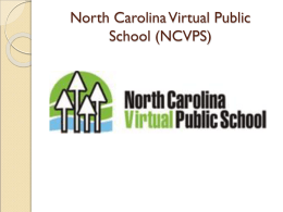 North Carolina Virtual Public School (NCVPS)