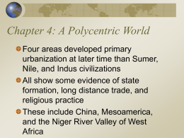 The World`s History, 3rd ed. Ch. 4: A Polycentric World