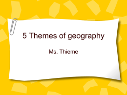 5 Themes of geography - Pine Mountain Middle School