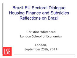 Housing Finance and Subsidies: Reflections on Brazil