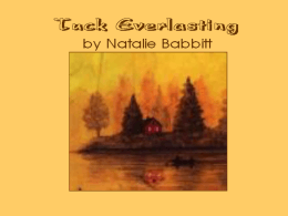Tuck Everlasting - TPSEnglishLiterature7
