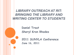Library Outreach at RIT: Bringing the Library and Writing