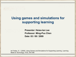 Using games and simulations for supporting learning