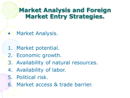 Market Analysis and Foreign Market Entry Strategies.
