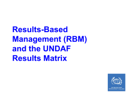 Results-Based Management (RBM) and the UNDAF
