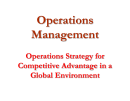 Operations Management Operations Strategy for Competitive